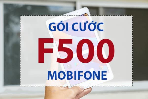 Hướng dẫn đăng ký gói cước F500 Mobifone.