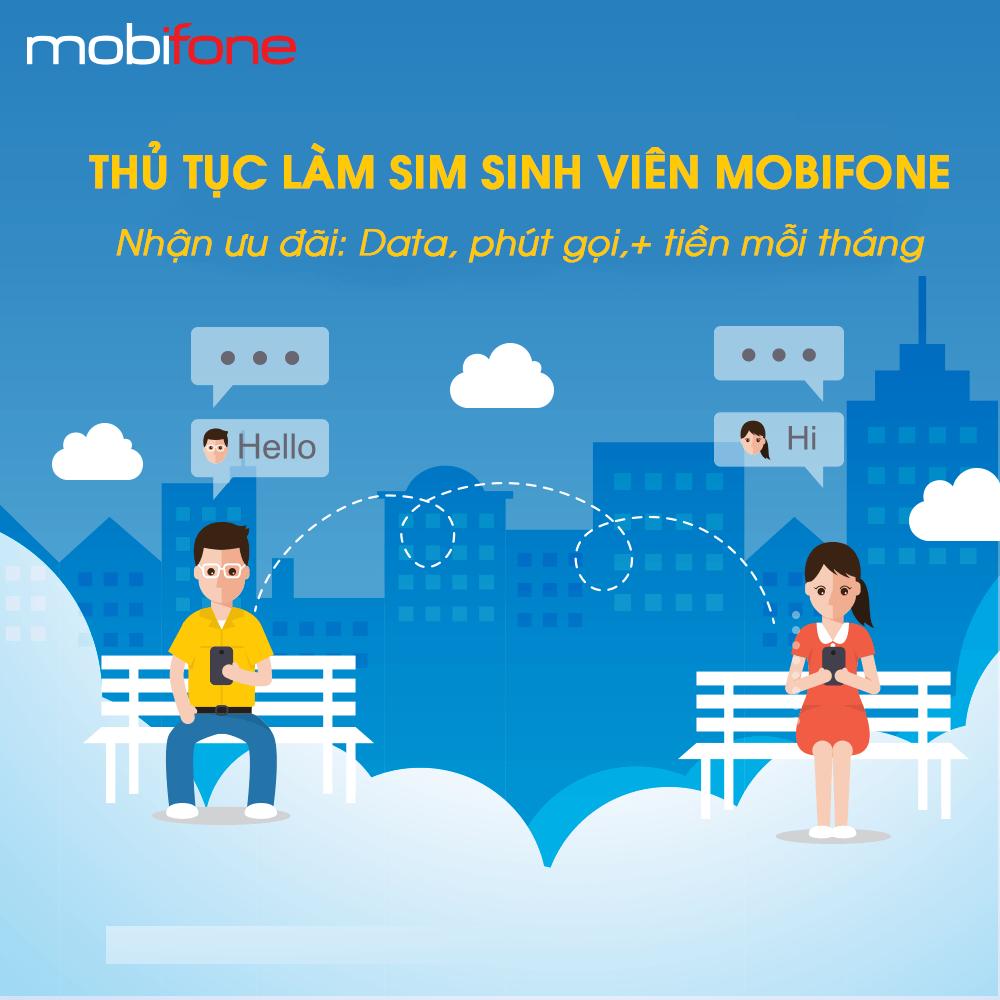 Hướng dẫn các thủ tục làm sim sinh viên Mobifone.