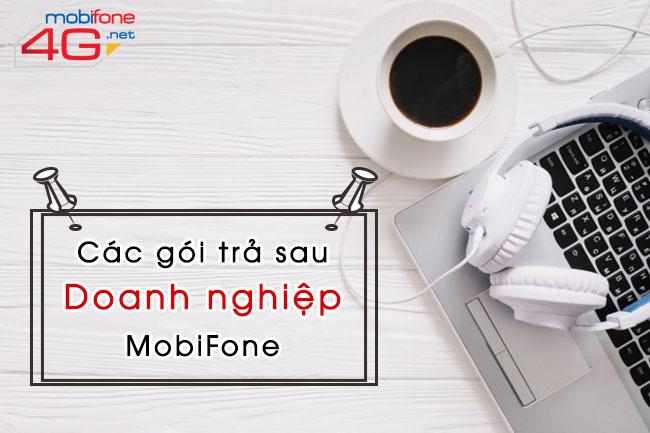 Các gói trả sau doanh nghiệp Mobifone ưu đãi data, thoại, SMS.