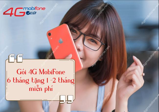 Cách đăng ký 4G MobiFone 6 tháng miễn phí thêm 1 – 2 tháng