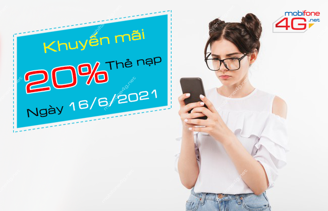 MobiFone khuyến mãi 20% thẻ nạp ngày 16/6/2021