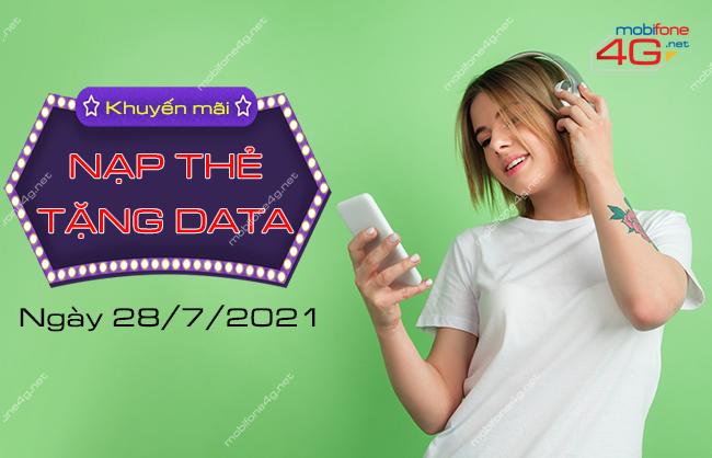 MobiFone khuyến mãi nạp thẻ tặng data ngày 28/7/2021