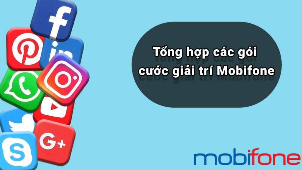 tong-hop-cac-goi-cuoc-giai-tri-mobifone