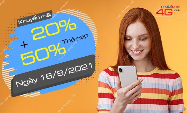 Ngày 16/8/2021: MobiFone khuyến mãi 20% – 50% thẻ nạp
