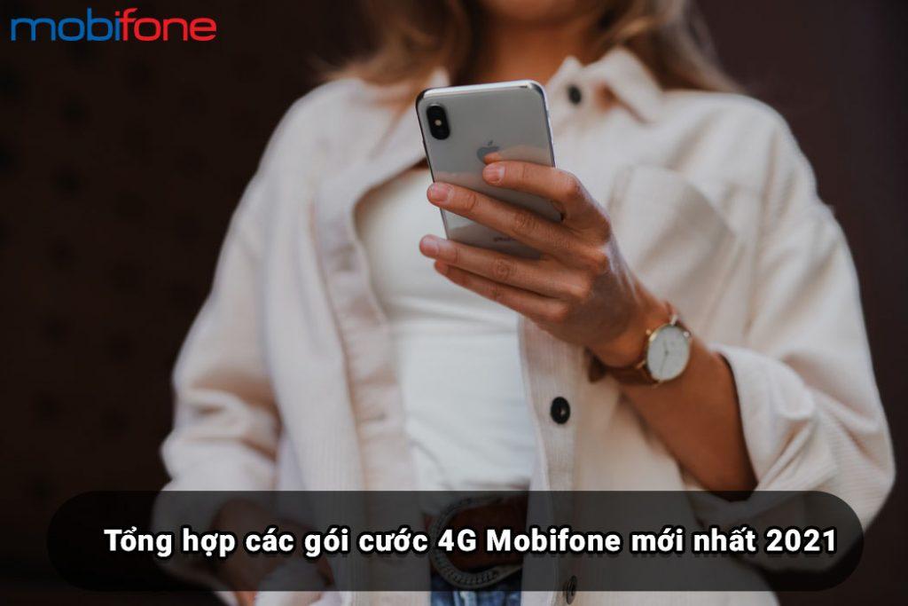 tong-hop-cac-goi-cuoc-4g-mobifone-moi-nhat-2021